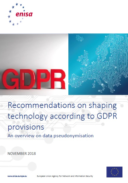 Recommendations on shaping technology according to GDPR provisions - An overview on data pseudonymisation